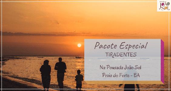 Pacote Feriado Tiradentes na Praia do Forte 2021