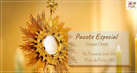 Pacote Feriado Corpus Christi em Junho na Praia do Forte 2021