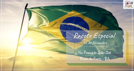 Pacote Feriado 15 de Novembro Republica na Praia do Forte 2021