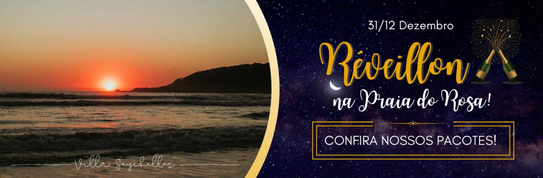 Pacote de Reveillon Ano Novo Praia do Rosa 2021 - 2022