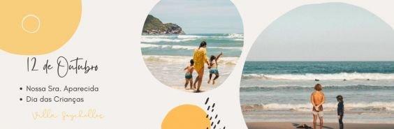 Pacote Feriado 12 de outubro na Praia do Rosa, Nossa Sra. Aparecida, Dias das Crianças 2021