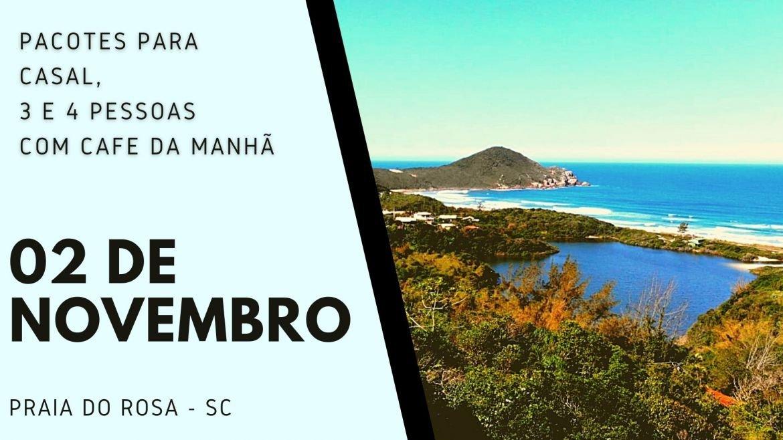 Pacote Feriado 02 de Novembro - Finados - Praia do Rosa 2021